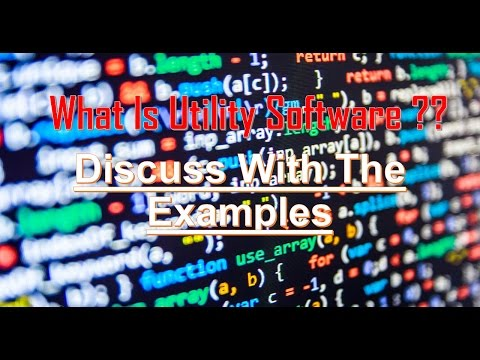 || WHAT IS UTILITY SOFTWARE || EXAMPLE || DISCUSS ||