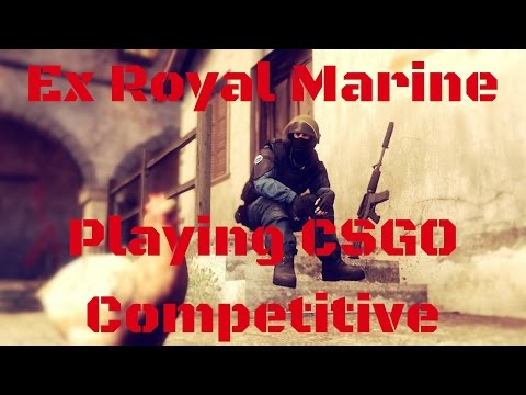 Ex Royal Marine Playing Counter Strike Global Offensive CSGO