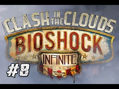 Bioshock Infinite DLC: Clash in The Clouds [8] I Actually Tried! |