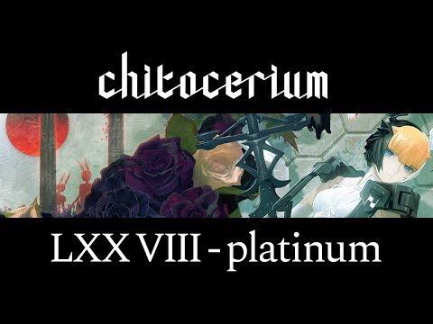 chitocerium LXXVIII-platinum PV