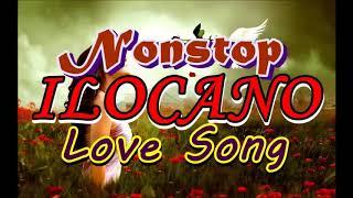 NONSTOP ILOCANO LOVE SONGS