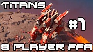 Planetary Annihilation TITANS - 8 Player FFA #1
