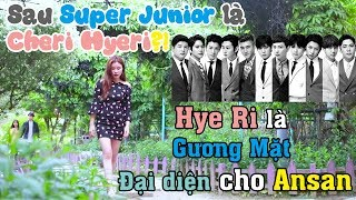 figcaption Sau SuperJunior là Cheri Hyeri?! | Hye Ri là Gương Mặt Đại diện cho Ansan