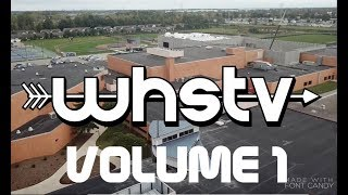 WHS TV 2018- Volume 1