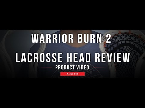 Warrior Burn 2 Lacrosse Head Review | Lax com Product Videos