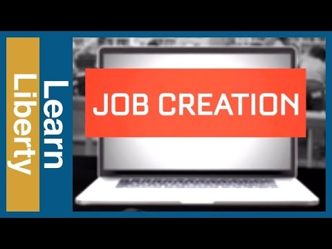 2016 Presidential Election: Job Creation - Learn Liberty
