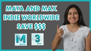 Autodesk Maya and 3Ds Max Indie Worldwide release SAVE MONEY!