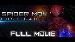 Video Spider-Man: Lost Cause FULL MOVIE (Fan Film) download MP3, 3GP, MP4, WEBM, AVI, FLV Desember 2017