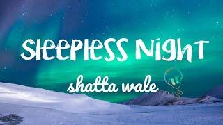 Shatta Wale- Sleepless Night  (lyrics)