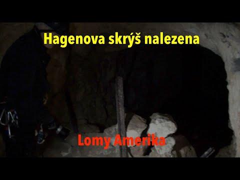 Lomy Amerika: Hagenova skrýš objevena