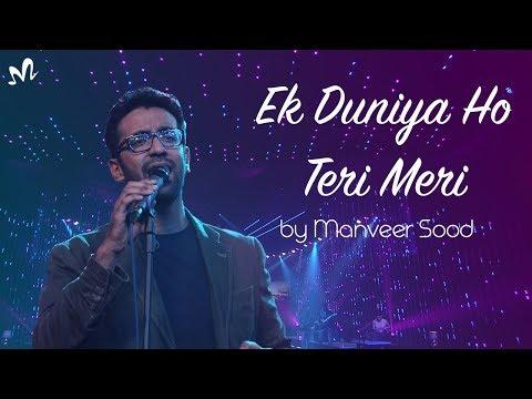 Latest Hindi Song 2018 | Ek Duniya Ho Teri Meri | Latest Romantic Song 2018 | Indian Music Lab