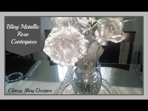 DIY   Bling Metallic Rose Centerpiece