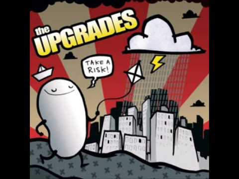 The Upgrades - Nothing