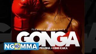 GONGA - NAIBOI & CEDO FT FRASHA & KING KAKA (MAFIOSO)