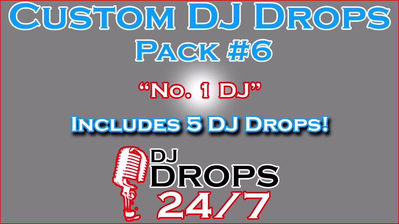 Custom DJ Drops Pack #6 - No  1 DJ | DJ Drops 24/7 | DJ Drops | Radio  Imaging | Voice Over