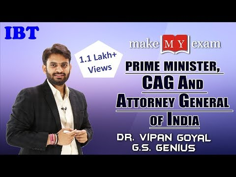 PM, CAG And Attorney General of India by DR. VIPAN GOYAL