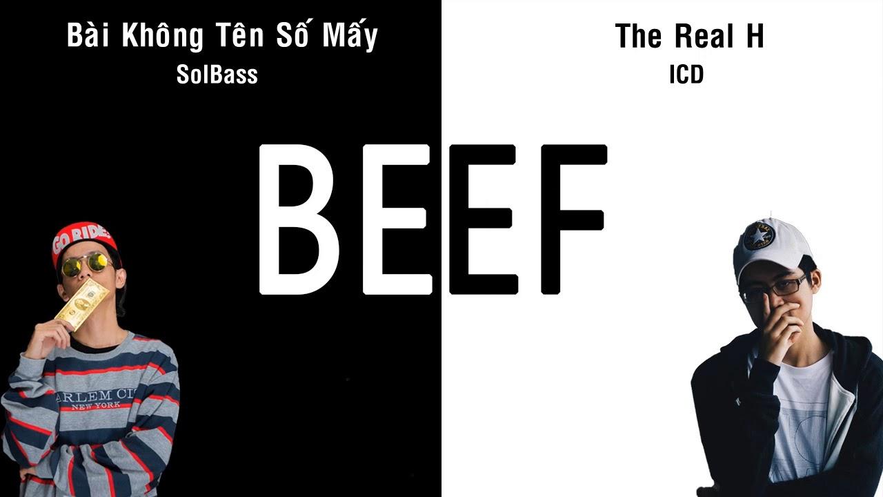 [2020] BEEF : Bài Không Tên Số Mấy - SolBass & The Real H - ICD