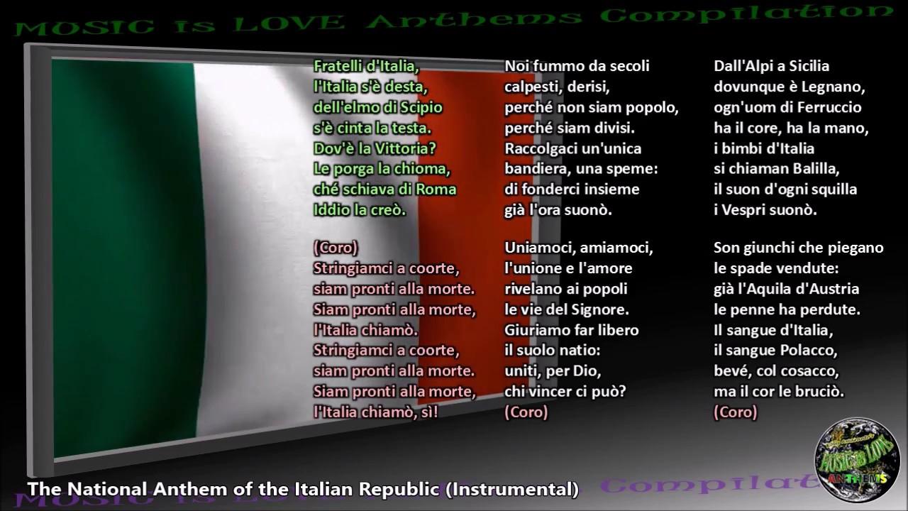 English In Italian: Italy National Anthem IL CANTO DEGLI ITALIANI Instrumental