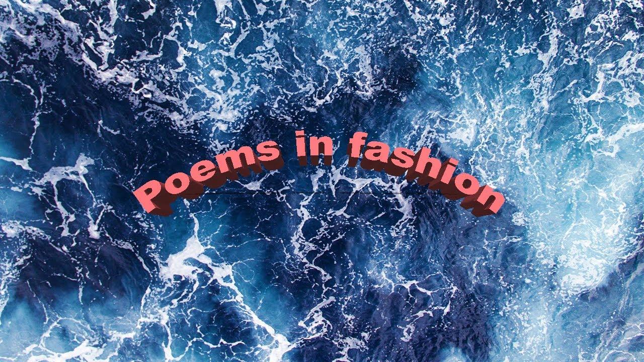 Poems in fashion