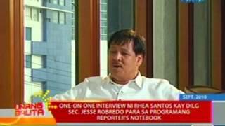 UB: One-on-one interview ni Rhea Santos kay DILG Sec. Robredo para sa programang Reporter