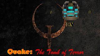 Quake episodio 3: The Tomb of Terror
