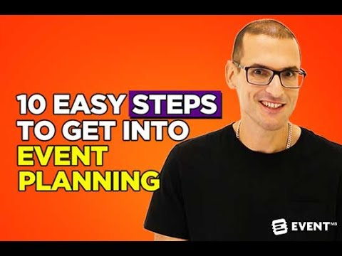 10 Easy Steps to Get into Event Planning