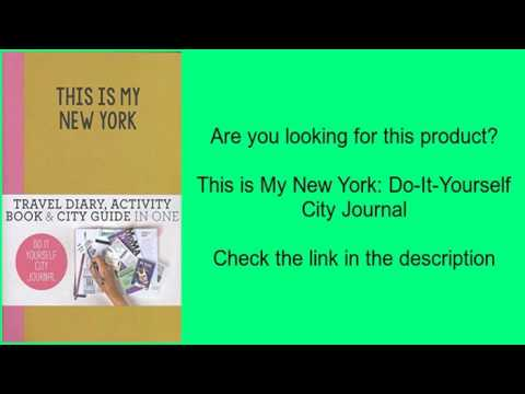 This is my new york do it yourself city journal youtube this is my new york do it yourself city journal solutioingenieria Images