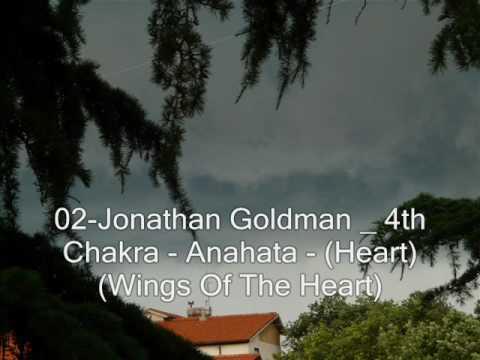 02-Jonathan Goldman _ 4th Chakra - Anahata - Heart Wings Of The