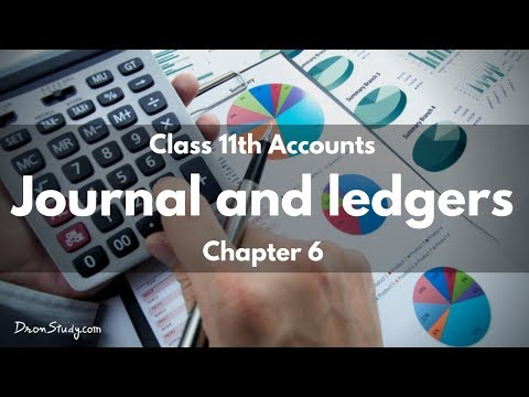 Journal and Ledger- Class 11 XI - ACCOUNTS | Video Lecture in Hindi