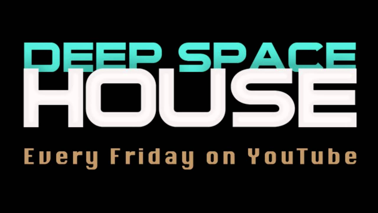 Deep space house show 056 100 underground deep mix for Us house music