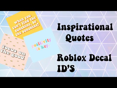 Inspirational Quotes Decal Id S For Roblox Aesthetic Bloxburg Youtube