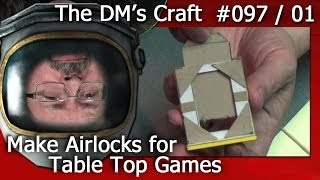 Make Working AIRLOCK DOORS for your Table Top Games (The DM's Craft 97/01)(In this vid DM Scotty shows you how to make cheap airlock doors for your space themed table top games. Follow DM Scotty's Facebook group for DM's Craft ..., 2014-04-08T18:37:46.000Z)