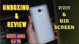 Intex Aqua 5.5 VR plus |unbox & review |low budget|Desh Dekhega