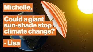 Should we block out the sun to stop climate change? | NASA's Michelle Thaller