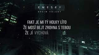 EMESEY - DRŽÍM VOLANT [Lyric video]