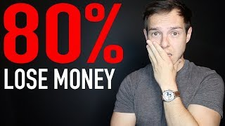 Why 80% Of Day Traders Lose Money