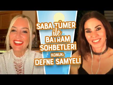 Saba Tümer ile Bayram Sohbetleri'nin Konuğu: Defne Samyeli