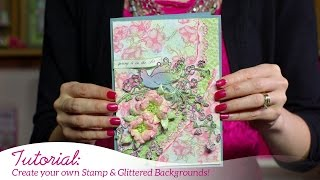 How to Create your Own Stamped and Glittered Backgrounds -Flowering Dogwood Collection
