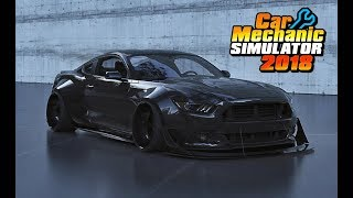 SHELBY GT350 WIDEBODY FULL RESTORATION from a jank yard - Car Mechanic Simulator 2018