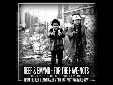 "Reef The Lost Cauze - ""For The Have Nots"" (Produced by Emynd)"