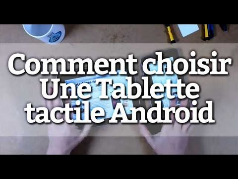 comment choisir une tablette tactile android youtube. Black Bedroom Furniture Sets. Home Design Ideas