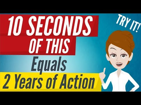 Abraham Hicks - 10 SECONDS OF THIS Equals 2 Years Of Action, Try It!