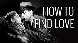 How To Find Love - EPIC HOW TO
