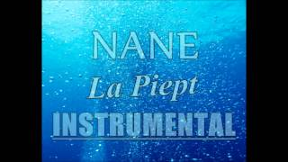 Repeat youtube video NANE-La Piept (Instrumental)