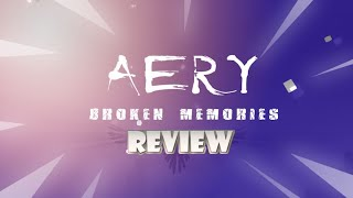 Aery - Broken Memories (Switch) Review (Video Game Video Review)
