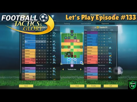 Rest and Compete?-Let's Play Football Tactics & Glory Ep. 133 |