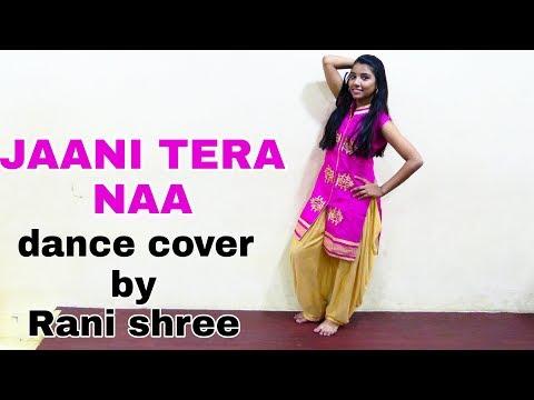 JAANI TERA NAA (Full Video) | SUNANDA...