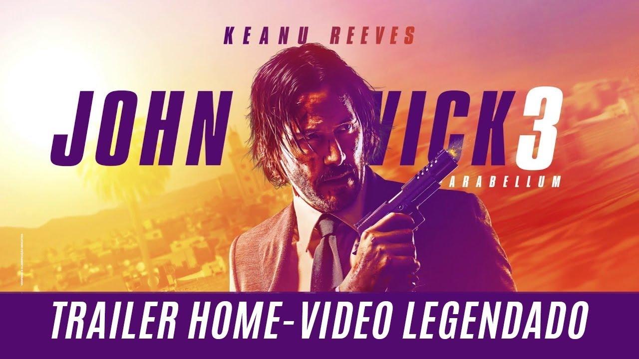 Download John Wick 3: Parabellum • Trailer Home-Vídeo Legendado