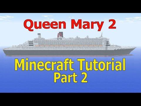 minecraft,-queen-mary-2-tutorial,-part-2