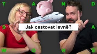 TAJNÉ TRIKY: jak na letenky, hotely, taxi? Cestování po světě levně a chytře (w/ Alžběta)